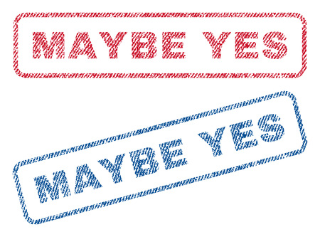 affirmative: Maybe Yes text textile seal stamp watermarks. Blue, red fabric vectorized texture. Vector caption inside rounded rectangular banner. Rubber sticker with fiber textile structure.