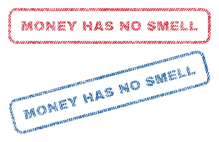 has: Money Has No Smell text textile seal stamp watermarks. Blue, red fabric vectorized texture. Vector tag inside rounded rectangular shape. Rubber sign with fiber textile structure.
