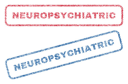 Neuropsychiatric text textile seal stamp watermarks. Blue, red fabric vectorized texture. Vector caption inside rounded rectangular shape. Rubber sign with fiber textile structure. Ilustrace