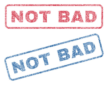 Not Bad text textile seal stamp watermarks. Blue, red fabric vectorized texture. Vector tag inside rounded rectangular banner. Rubber sign with fiber textile structure.