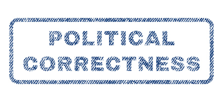 correctness: Political Correctness text textile seal stamp watermark. Blue jeans fabric vectorized texture. Vector caption inside rounded rectangular banner. Rubber sticker with fiber textile structure.