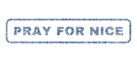 implore: Pray For Nice text textile seal stamp watermark. Blue jeans fabric vectorized texture. Vector tag inside rounded rectangular banner. Rubber emblem with fiber textile structure.