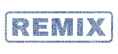 remix: Remix text textile seal stamp watermark. Blue jeans fabric vectorized texture. Vector tag inside rounded rectangular shape. Rubber emblem with fiber textile structure.