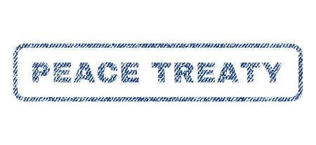 treaty: Peace Treaty text textile seal stamp watermark. Blue jeans fabric rasterized texture. Raster tag inside rounded rectangular banner. Rubber emblem with fiber textile structure.