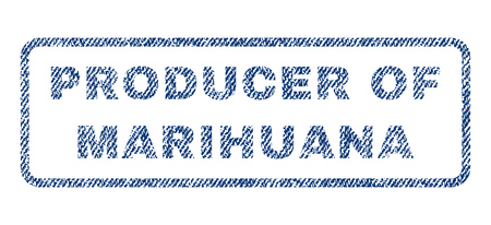 weeds: Producer Of Marihuana text textile seal stamp watermark. Blue jeans fabric rasterized texture. Raster tag inside rounded rectangular shape. Rubber emblem with fiber textile structure.