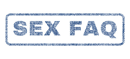 raster sex: Sex FAQ text textile seal stamp watermark. Blue jeans fabric rasterized texture. Raster tag inside rounded rectangular shape. Rubber sticker with fiber textile structure.