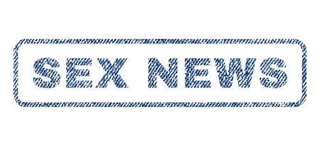 raster sex: Sex News text textile seal stamp watermark. Blue jeans fabric rasterized texture. Raster caption inside rounded rectangular banner. Rubber sign with fiber textile structure.