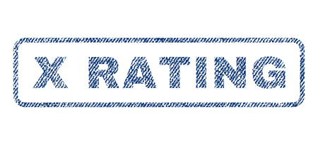 x rated: X Rating text textile seal stamp watermark. Blue jeans fabric rasterized texture. Raster caption inside rounded rectangular banner. Rubber sticker with fiber textile structure.