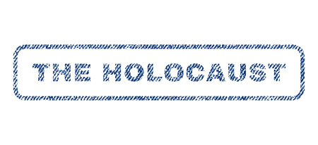 The Holocaust text textile seal stamp watermark. Blue jeans fabric vectorized texture. Vector tag inside rounded rectangular banner. Rubber sign with fiber textile structure. Illustration