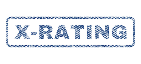 x rated: X-Rating text textile seal stamp watermark. Blue jeans fabric vectorized texture. Vector tag inside rounded rectangular shape. Rubber sticker with fiber textile structure.