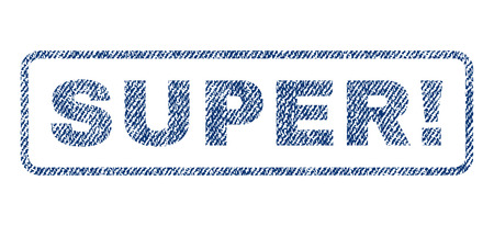 Super! text textile seal stamp watermark. Blue jeans fabric vectorized texture. Vector tag inside rounded rectangular shape. Rubber sticker with fiber textile structure.