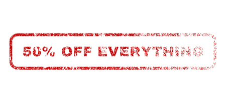 50 Percent Off Everything text rubber seal stamp for watermarks. Textured emblem. Vector red caption inside rounded rectangular banner. Grunge design and scratched texture.