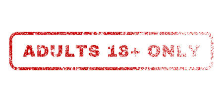 explicit: Adults 18 Plus Only text rubber seal stamp for watermarks. Textured message. Vector red caption inside rounded rectangular shape. Grunge design and unclean texture.