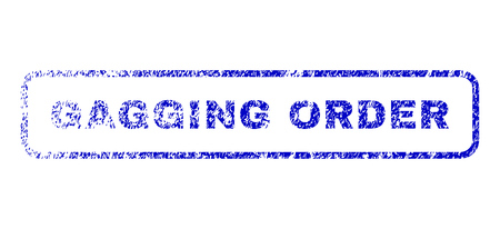 Gagging Order message textured seal stamp for watermarks. Blue Vector.