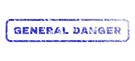 General Danger message rubber seal imprint for watermarks. Blue Vector.