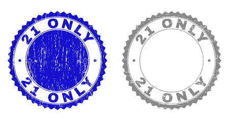 21 ONLY stamp seals with grunge texture in blue and gray colors isolated on white background. Vector rubber imitation of 21 ONLY caption inside round rosette. Stamp seals with unclean textures. Illustration