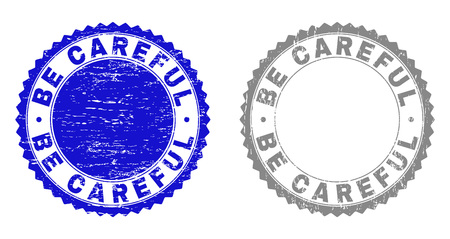 Grunge BE CAREFUL stamp seals isolated on a white background. Rosette seals with grunge texture in blue and grey colors. Vector rubber imprint of BE CAREFUL caption inside round rosette. 일러스트