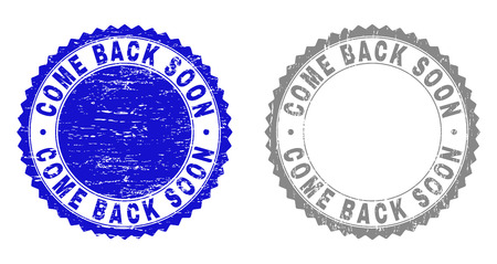 Grunge COME BACK SOON stamp seals isolated on a white background. Rosette seals with grunge texture in blue and grey colors.