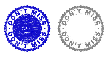 Grunge DONT MISS stamp seals isolated on a white background. Rosette seals with grunge texture in blue and gray colors. Vector rubber stamp imitation of DONT MISS text inside round rosette. Illustration