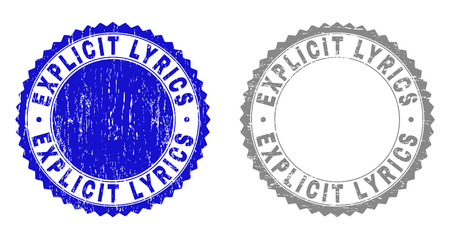 Grunge EXPLICIT LYRICS stamp seals isolated on a white background. Rosette seals with grunge texture in blue and grey colors. Vector rubber stamp imitation of EXPLICIT LYRICS tag inside round rosette.