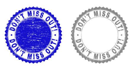 Grunge DONT MISS OUT! stamp seals isolated on a white background. Rosette seals with grunge texture in blue and grey colors. Vector rubber watermark of DONT MISS OUT! label inside round rosette.  イラスト・ベクター素材