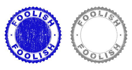 Grunge FOOLISH stamp seals isolated on a white background. Rosette seals with grunge texture in blue and gray colors. Vector rubber stamp imitation of FOOLISH label inside round rosette.