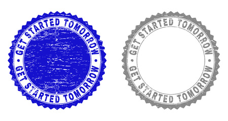 Grunge GET STARTED TOMORROW stamp seals isolated on a white background. Rosette seals with grunge texture in blue and gray colors.