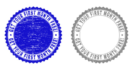 Grunge GET YOUR FIRST MONTH FREE! stamp seals isolated on a white background. Rosette seals with grunge texture in blue and grey colors.
