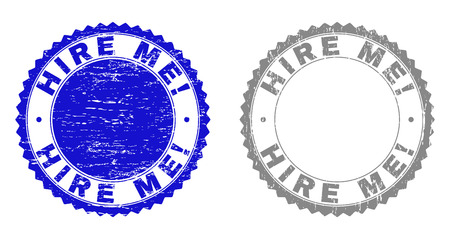 Grunge HIRE ME! stamp seals isolated on a white background. Rosette seals with grunge texture in blue and grey colors. Vector rubber overlay of HIRE ME! title inside round rosette.