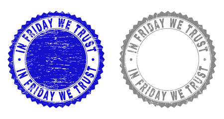 Grunge IN FRIDAY WE TRUST stamp seals isolated on a white background. Rosette seals with grunge texture in blue and gray colors.