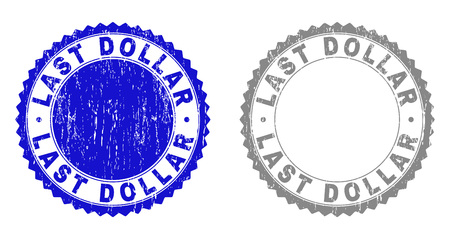 Grunge LAST DOLLAR stamp seals isolated on a white background. Rosette seals with grunge texture in blue and gray colors. Vector rubber stamp imitation of LAST DOLLAR text inside round rosette.