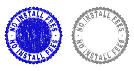 Grunge NO INSTALL FEES stamp seals isolated on a white background. Rosette seals with grunge texture in blue and gray colors.
