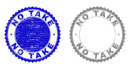 Grunge NO TAKE watermarks isolated on a white background. Rosette seals with grunge texture in blue and gray colors. Vector rubber stamp imitation of NO TAKE text inside round rosette.