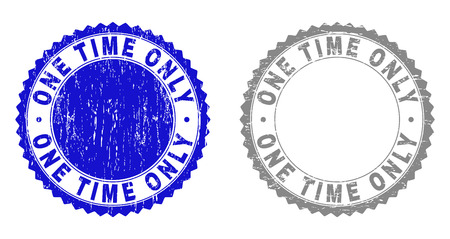Grunge ONE TIME ONLY stamp seals isolated on a white background. Rosette seals with grunge texture in blue and gray colors. Vector rubber overlay of ONE TIME ONLY tag inside round rosette.