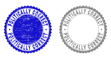 Grunge POLITICALLY CORRECT stamp seals isolated on a white background. Rosette seals with grunge texture in blue and grey colors.