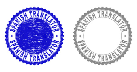 Grunge SPANISH TRANSLATOR stamp seals isolated on a white background. Rosette seals with grunge texture in blue and gray colors. Vector rubber overlay of SPANISH TRANSLATOR text inside round rosette.