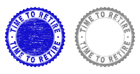 Grunge TIME TO RETIRE stamp seals isolated on a white background. Rosette seals with distress texture in blue and grey colors.