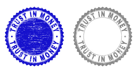 Grunge TRUST IN MONEY stamp seals isolated on a white background. Rosette seals with grunge texture in blue and grey colors. Vector rubber watermark of TRUST IN MONEY title inside round rosette.