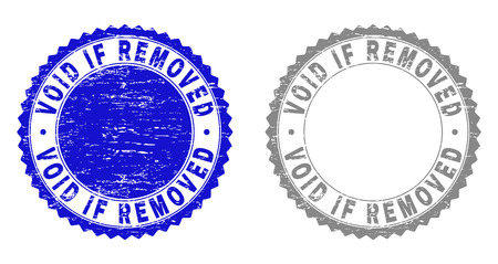 Grunge VOID IF REMOVED stamp seals isolated on a white background. Rosette seals with distress texture in blue and gray colors. Vector rubber stamp imprint of VOID IF REMOVED tag inside round rosette.