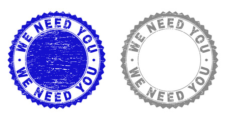 Grunge WE NEED YOU stamp seals isolated on a white background. Rosette seals with grunge texture in blue and gray colors. Vector rubber stamp imprint of WE NEED YOU title inside round rosette.
