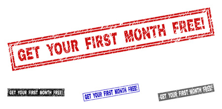 Grunge GET YOUR FIRST MONTH FREE! rectangle stamp seals isolated on a white background. Rectangular seals with grunge texture in red, blue, black and gray colors.