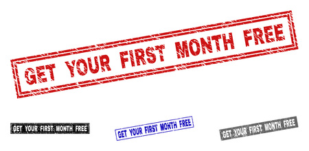 Grunge GET YOUR FIRST MONTH FREE rectangle stamp seals isolated on a white background. Rectangular seals with grunge texture in red, blue, black and gray colors.