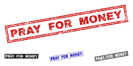 Grunge PRAY FOR MONEY rectangle stamp seals isolated on a white background. Rectangular seals with grunge texture in red, blue, black and grey colors.