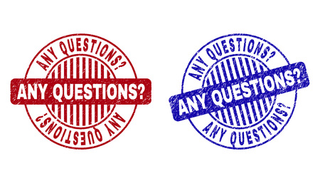 Grunge ANY QUESTIONS? round stamp seals isolated on a white background. Round seals with grunge texture in red and blue colors.