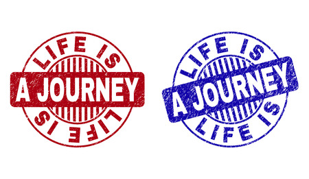 Grunge LIFE IS A JOURNEY round stamp seals isolated on a white background. Round seals with grunge texture in red and blue colors.
