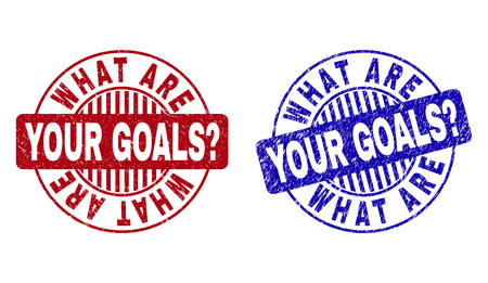 Grunge WHAT ARE YOUR GOALS? round stamp seals isolated on a white background. Round seals with grunge texture in red and blue colors. Illustration
