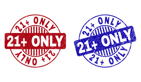 Grunge 21+ ONLY round stamp seals isolated on a white background. Round seals with grunge texture in red and blue colors. Vector rubber imitation of 21+ ONLY caption inside circle form with stripes.