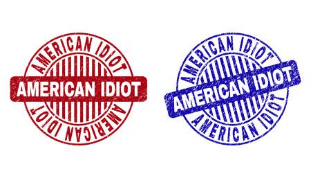 Grunge AMERICAN IDIOT round stamp seals isolated on a white background. Round seals with grunge texture in red and blue colors.