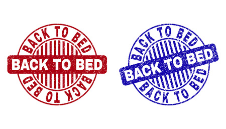 Grunge BACK TO BED round stamp seals isolated on a white background. Round seals with grunge texture in red and blue colors. Illustration
