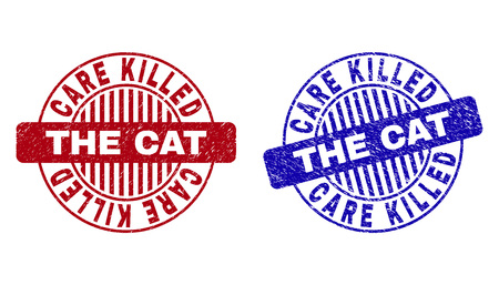 Grunge CARE KILLED THE CAT round stamp seals isolated on a white background. Round seals with grunge texture in red and blue colors. Illustration